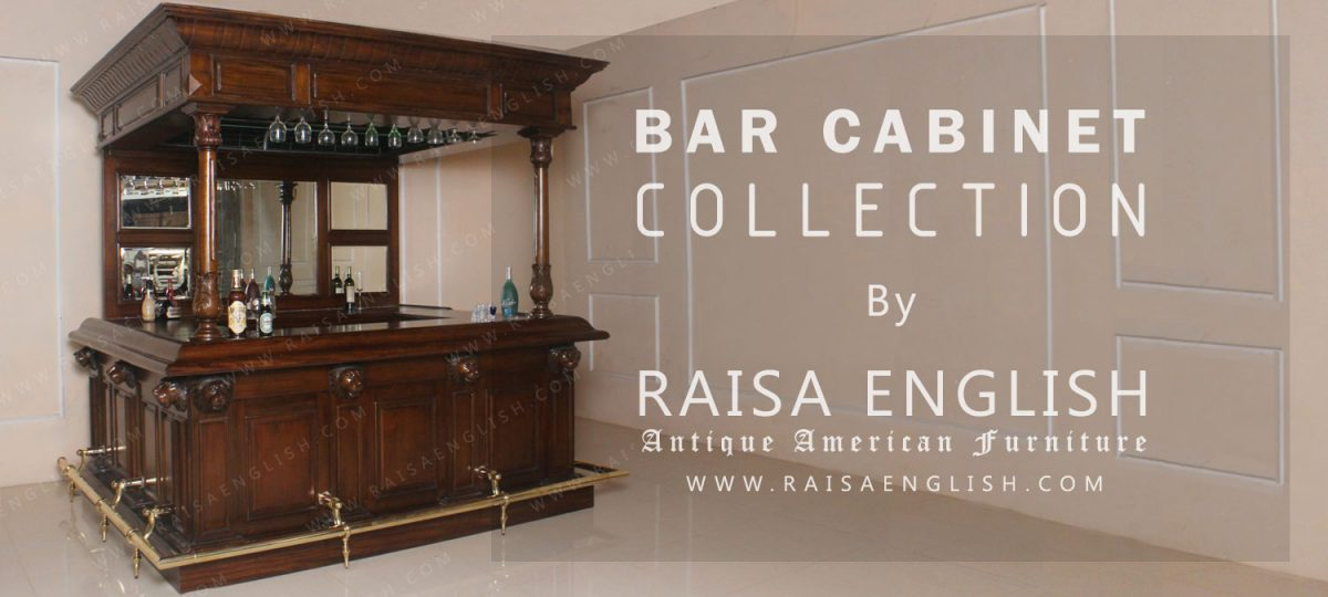 Bar Cabinet Collection By Raisa English American Furniture