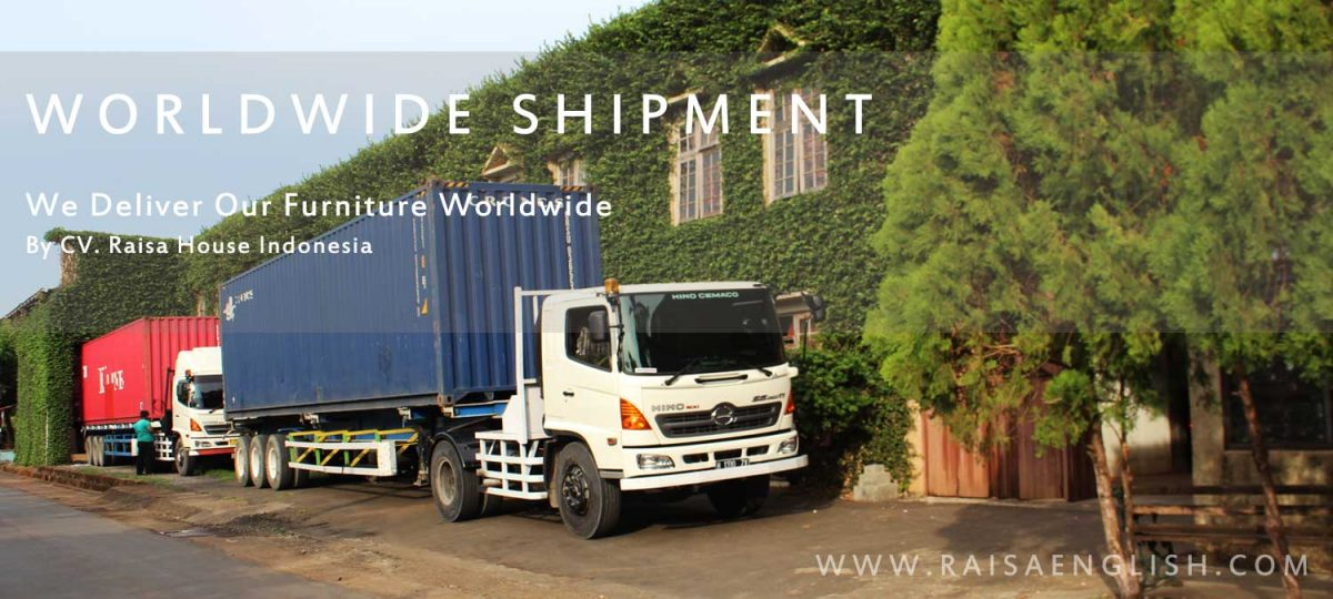 We Deliver Our Furniture Worldwide